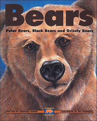 Bears By Hodge, Deborah/ Stephens, Pat (ILT)