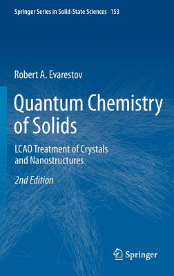 Quantum Chemistry of Solids By Evarestov, R. A.